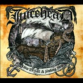 JuiceheaD: How To Sail A Sinking Ship [Digipak] *