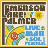Emerson, Lake & Palmer: Live at the Mar y Sol Festival '72