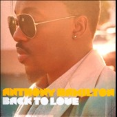 Anthony Hamilton: Back to Love [Deluxe Edition] *