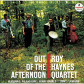 Roy Haynes Quartet/Roy Haynes: Out of the Afternoon