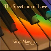 Greg Maroney: The Spectrum of Love