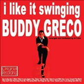 Buddy Greco: I Like It Swinging