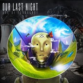 Our Last Night: Age of Ignorance [Digipak]