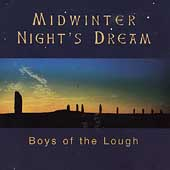The Boys of the Lough: Midwinter Night's Dream