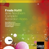 Arne Nordheim: Complete Accordion Works / Frode Haltli, accordion