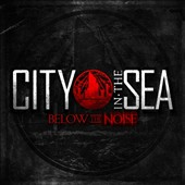City in the Sea: Below the Noise