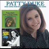Patty Duke: Songs from Valley of the Dolls/Sings Folk Songs *
