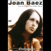 Joan Baez: Love Is Just a Four Letter Word: Performance
