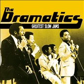 The Dramatics: Greatest Slow Jams [4/29]