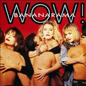 Bananarama: Wow [Deluxe 2CD + DVD Edition] [Digipak]