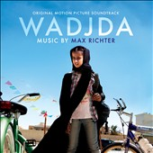 Max Richter (Composer): Wadjda [Original Soundtrack]
