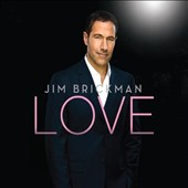 Jim Brickman: Love [Digipak]