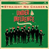 Straight No Chaser (Acappella): Under the Influence: Holiday Edition [EP] *