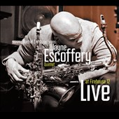 The Wayne Escoffery Quintet: Live At Firehouse 12 [Digipak]