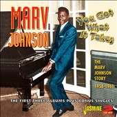 Marv Johnson: You Got What It Takes: Marv Johnson Story 1958-1961