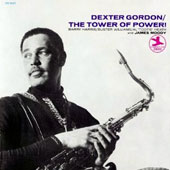 Dexter Gordon: The Tower of Power