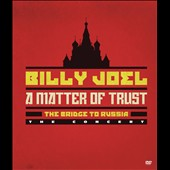 Billy Joel: Matter of Trust: The Bridge to Russia [DVD]