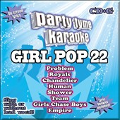 Karaoke: Party Tyme Karaoke: Girl Pop, Vol. 22
