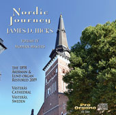 Nordic Journey, Vol. 4: Contemporary Nordic Organ Music / James D. Hicks, organ