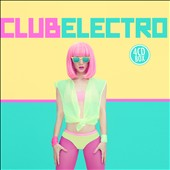 Various Artists: Club Electro [Music & Melody] [Box]