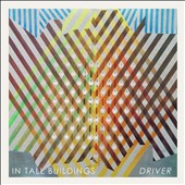 In Tall Buildings: Driver