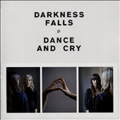Darkness Falls: Dance and Cry *