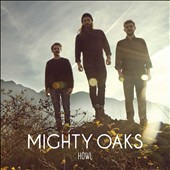 Mighty Oaks: Howl [4/14] *