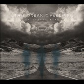 This Oceanic Feeling: Universal Mind [Digipak]