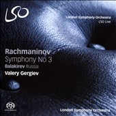 Rachmaninov: Symphony No. 3; Balakirev: Russia / London SO, Gergiev