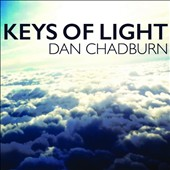 Dan Chadburn: Keys of Light