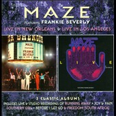 Maze: Live in New Orleans/Live in Los Angeles [Deluxe Edition] *