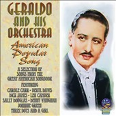 Geraldo & His Orchestra (Dance Band): American Popular Song *