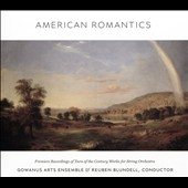 American Romantics - Turn of the Century Works for String Orchestra by Carl Busch, Paul Miersch, Ludwig Bonvin, Carl Hillman, Horatio Parker, Arthur Foote, Henry Schoenefeld