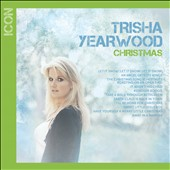 Trisha Yearwood: Icon: Christmas *