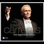 José Carreras: The Legendary Tenor - Works by Rodrigo, Granados, Mozart, Beethoven, Schubert, Wagner, Brahms, Tosti, Bizaet, & many more / José Carreras, tenor; various artists