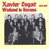 Xavier Cugat: Weekend in Havana [Harlequin]