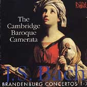 Bach: Brandenburg Concertos 1-7/ Cambridge Baroque Camerata