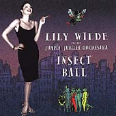 Lily Wilde and Her Jumpin' Jubilee Orchestra/Lily Wilde: Insect Ball