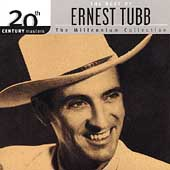 Ernest Tubb: 20th Century Masters - The Millennium Collection: The Best of Ernest Tubb