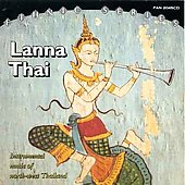 Various Artists: Launa Thai: Instrumental Music of North-West Thailand