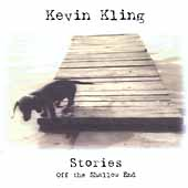 Kevin Kling: Stories off the Shallow End
