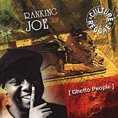 Ranking Joe: Ghetto People [Culture Press]