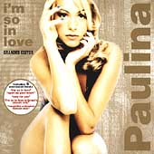 Paulina Rubio: I'm So in Love: Grandes Exitos