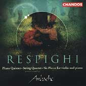 Respighi: Piano Quintet, String Quartet, etc / Ambache