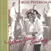 Russ Peterson: When You're Smiling *
