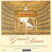 Grand Scenes - Wagner, Verdi, etc / Foley, U.S. Marine Band