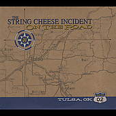 The String Cheese Incident: On the Road: 04-09-02 Tulsa, OK