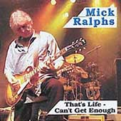 Mick Ralphs: That's Life
