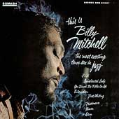 Billy Mitchell (Saxophone): This Is Billy Mitchell Featuring Bobby Hutcherson