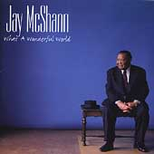 Jay McShann: What a Wonderful World [Bonus Track]